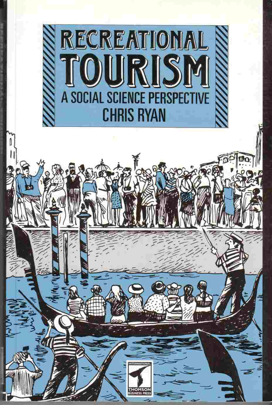 Image for Recreational Tourism A Social Science Perspective