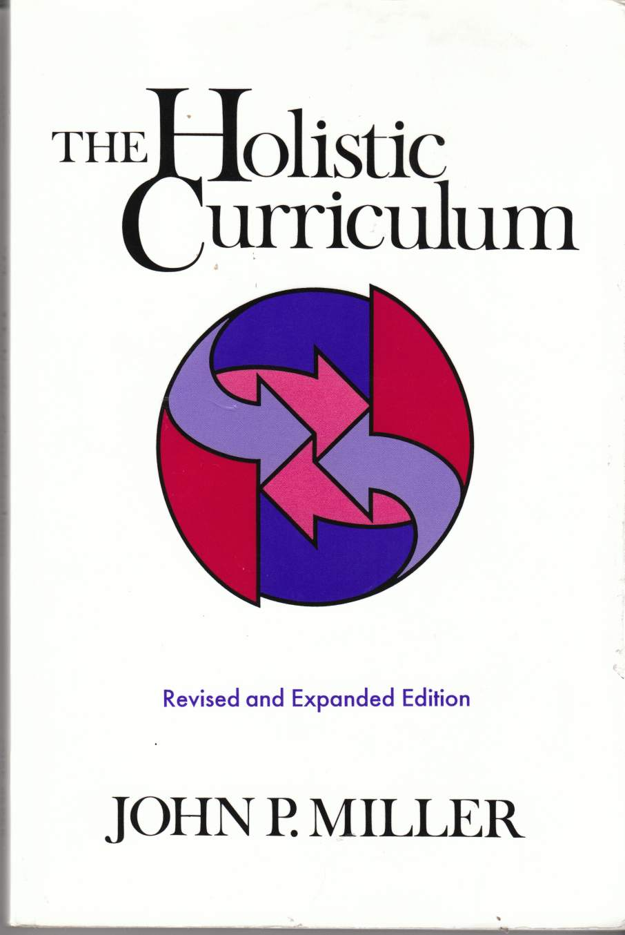 Image for The Holistic Curriculum Revised and Expanded Edition