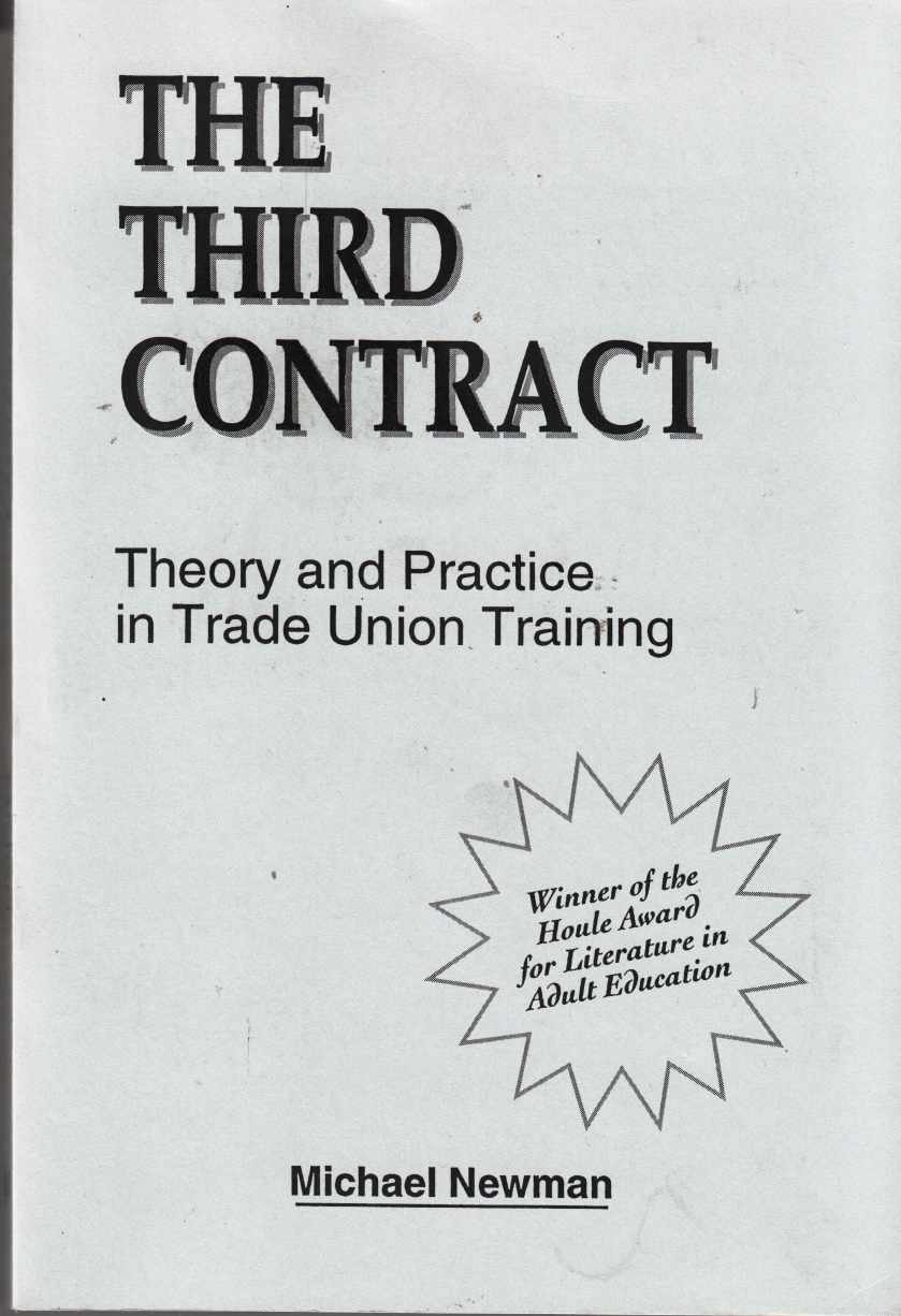 Image for The Third Contract Theory and Practice in Trade Union Training