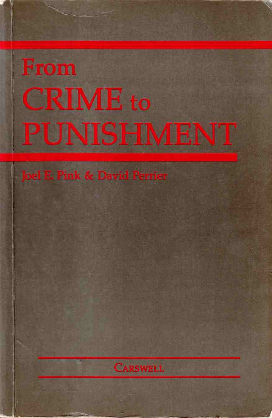 Image for From Crime to Punishment:  An Introduction to the Criminal Law System