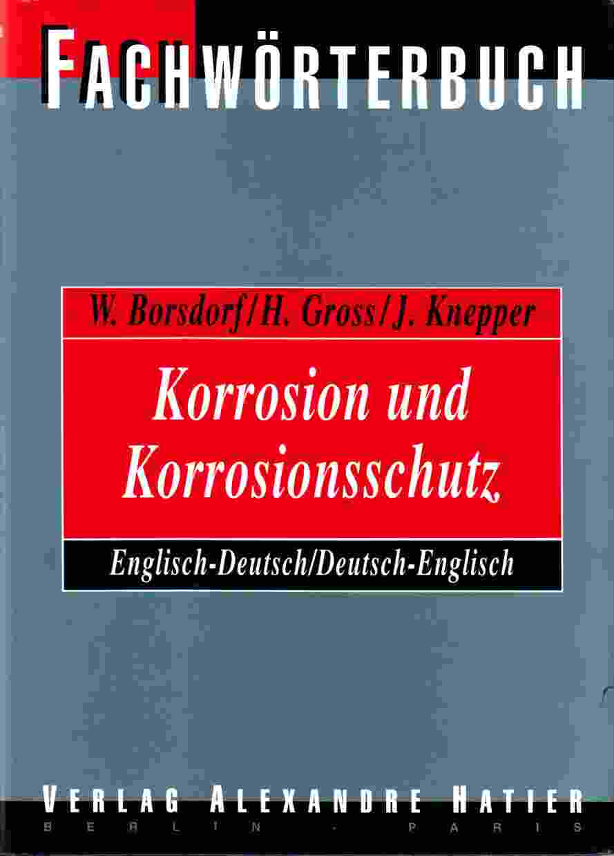 Image for Wörterbuch Korrosion Und Korrosionsschutz Dictionary Corrosion and Corrosion Control