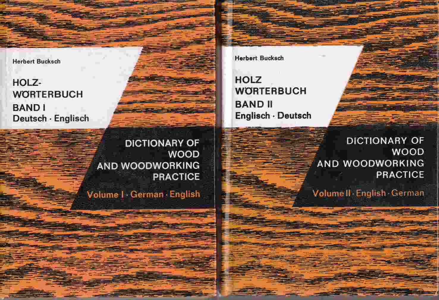 Image for Holz-Wörterbuch / Dictionary of Wood and Woodworking Practice Volume I, II / Band I, II