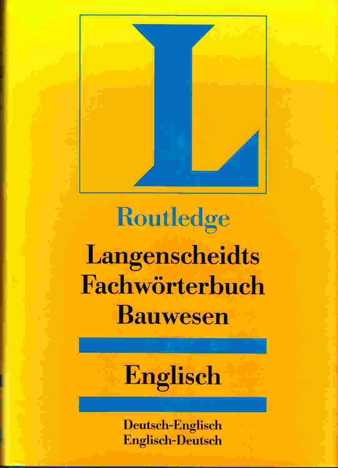Image for Fachwörterbuch Bauwesen / German Dictionary of Construction Deutsch-Englisch / Englisch-Deutsch