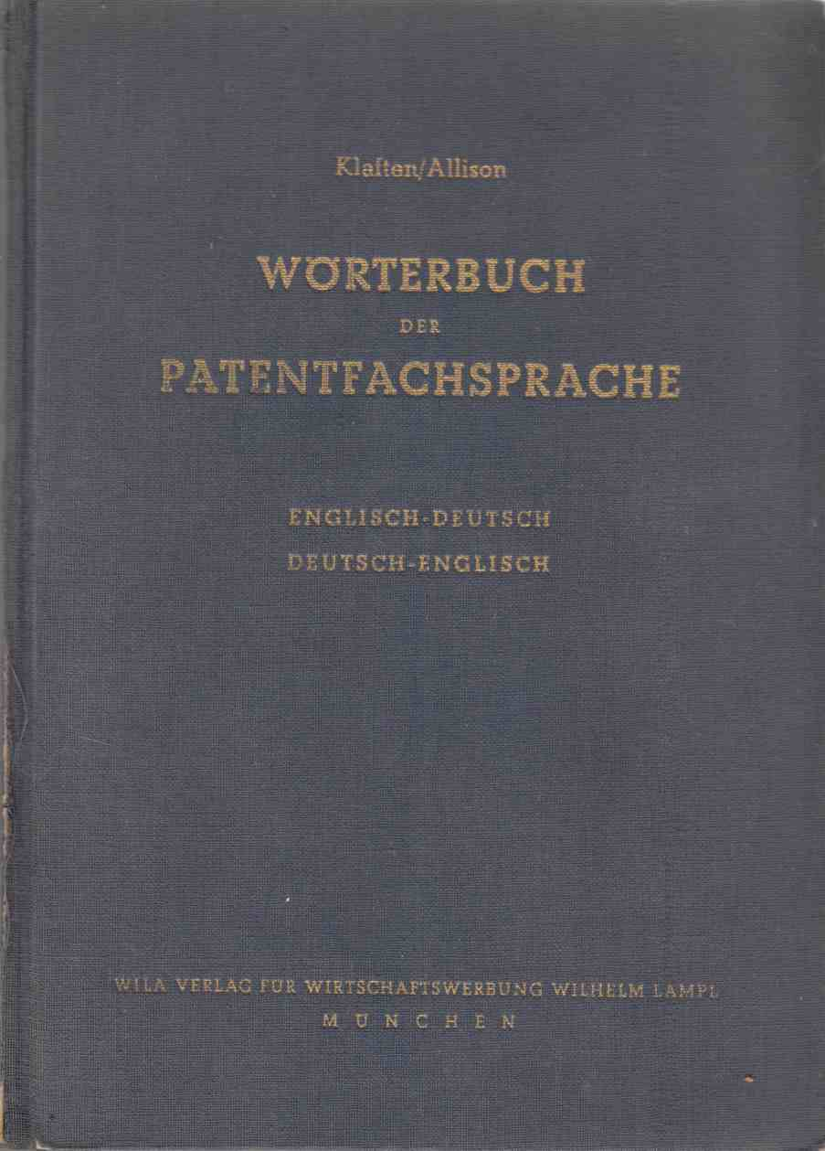 Image for Patent Terminological Dictionary / Worterbuch Der Patentfachsprache Englisch - Deutsch / Deutsch - Englisch