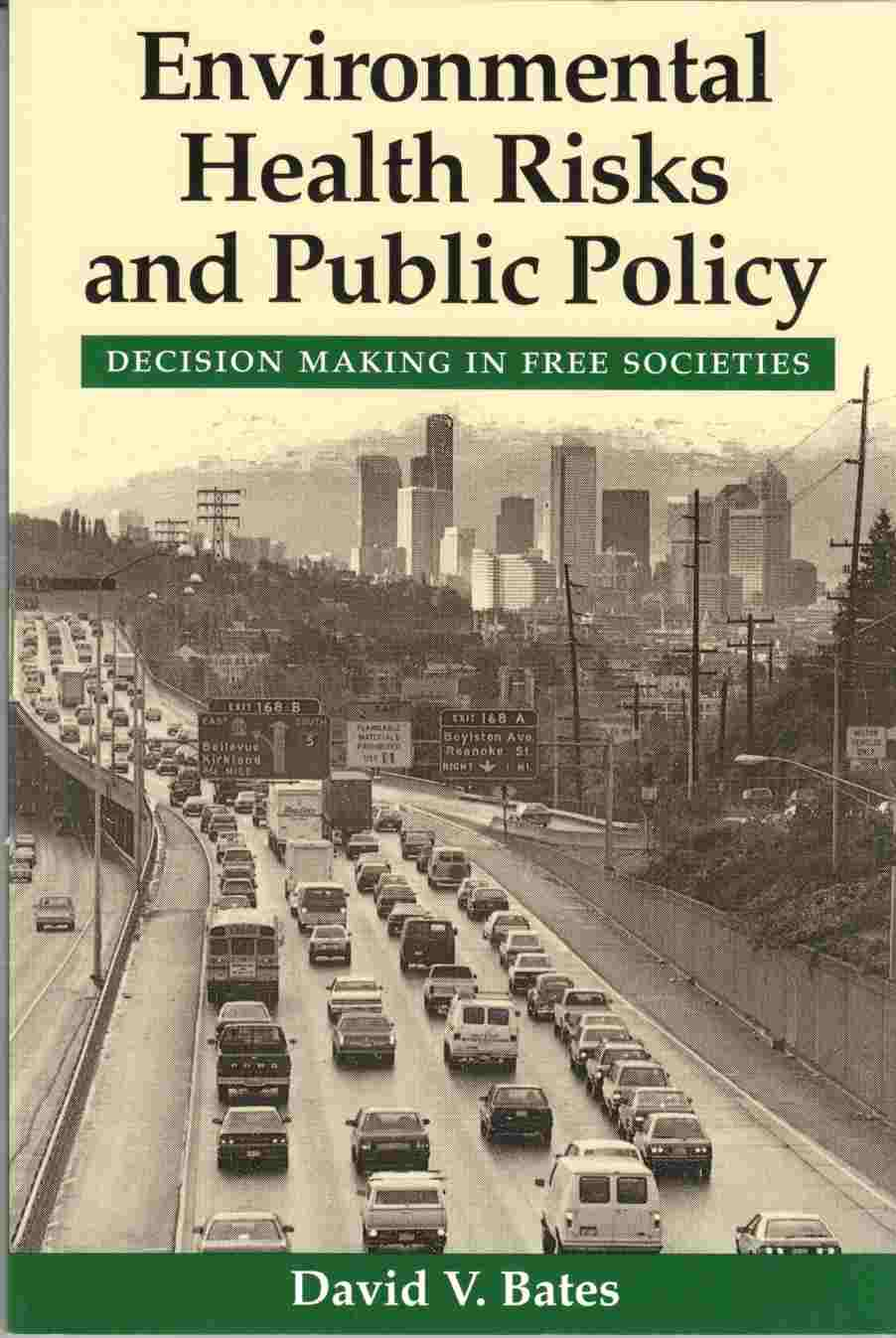 Image for Environmental Health Risks and Public Policy:  Decision Making in Free Societies