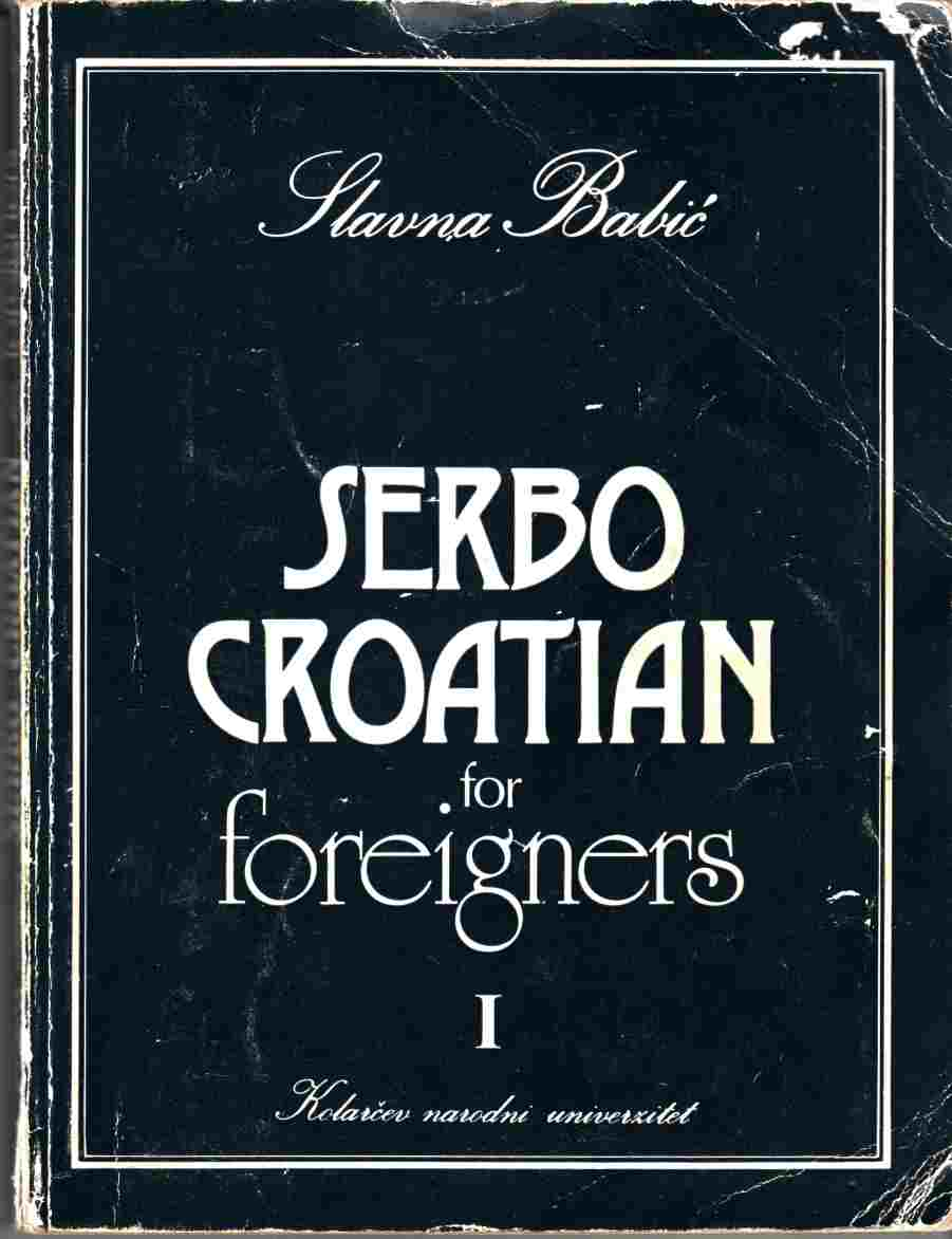 Image for Serbo-Croation for Foreigners Sixth Impression (Revised) Book One