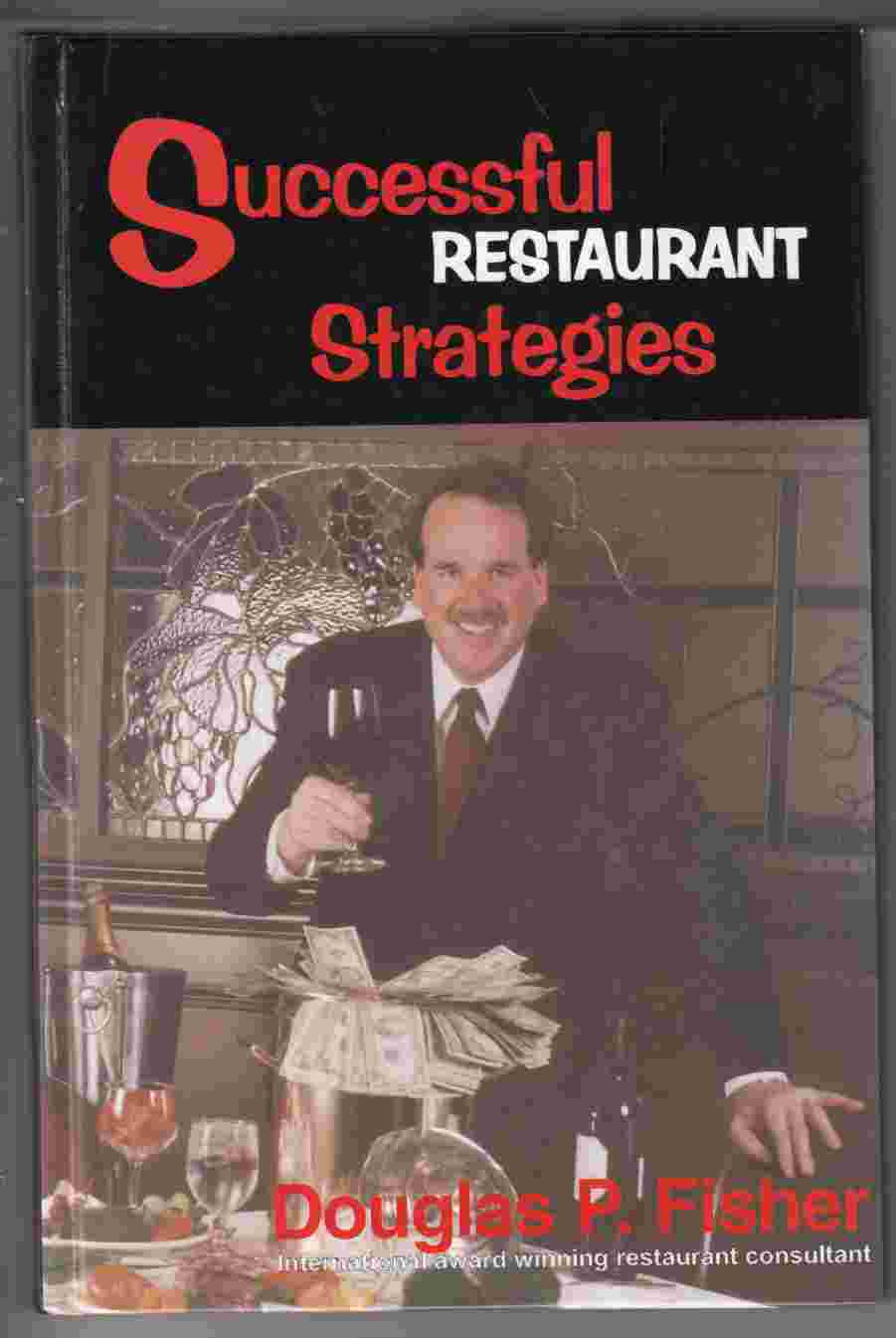 Image for Successful Restaurant Strategies From Start-Up to Franchising