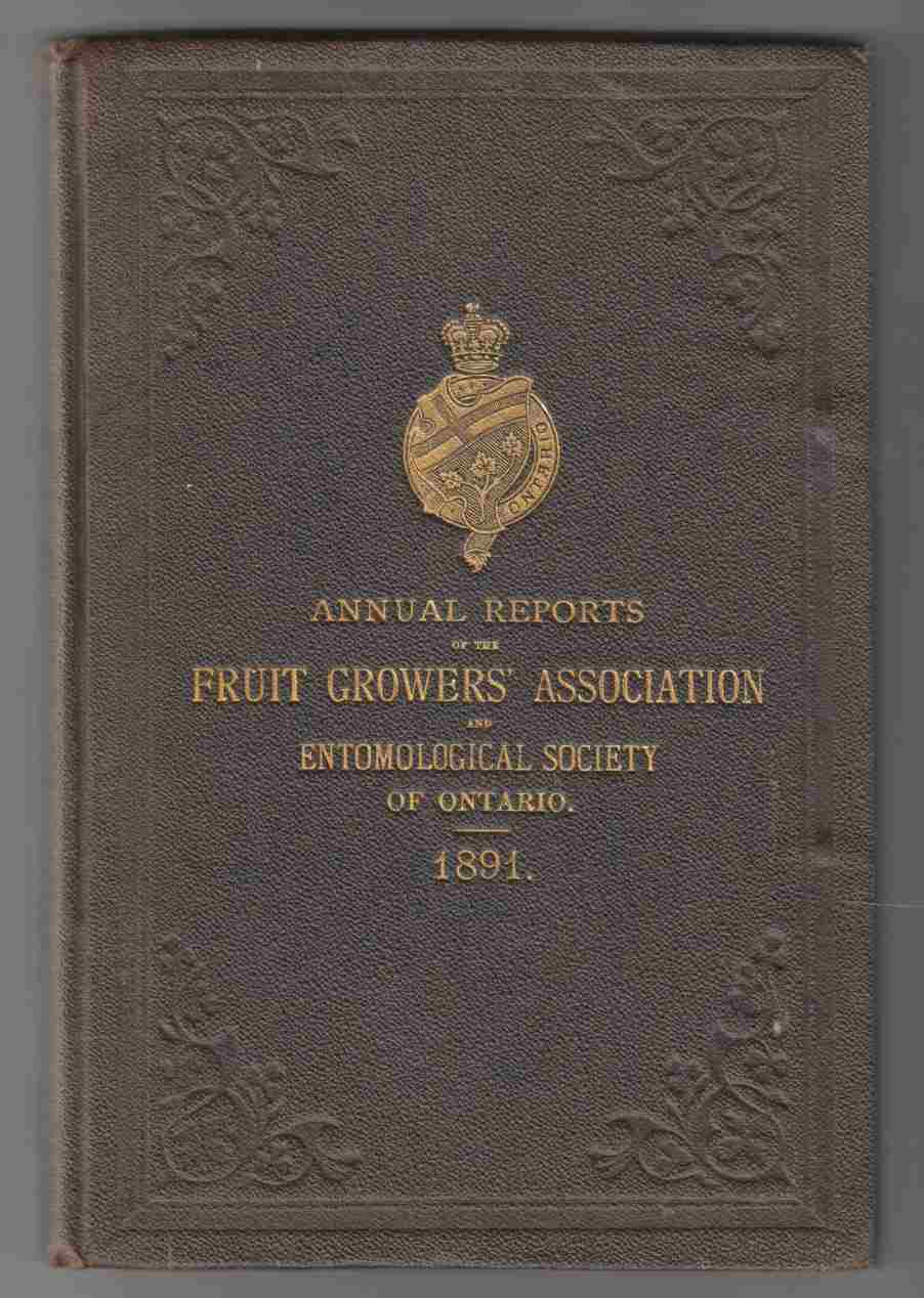 Image for Annual Reports of the Fruit Growers' Association and Entomological Society of Ontario 1891