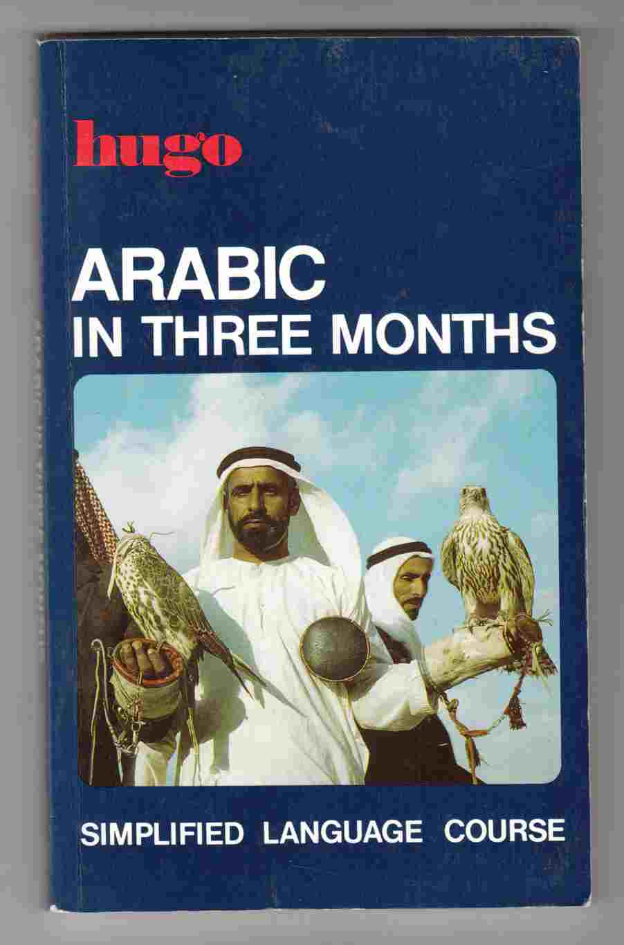 Image for Hugo's Simplified System: Arabic in Three Months