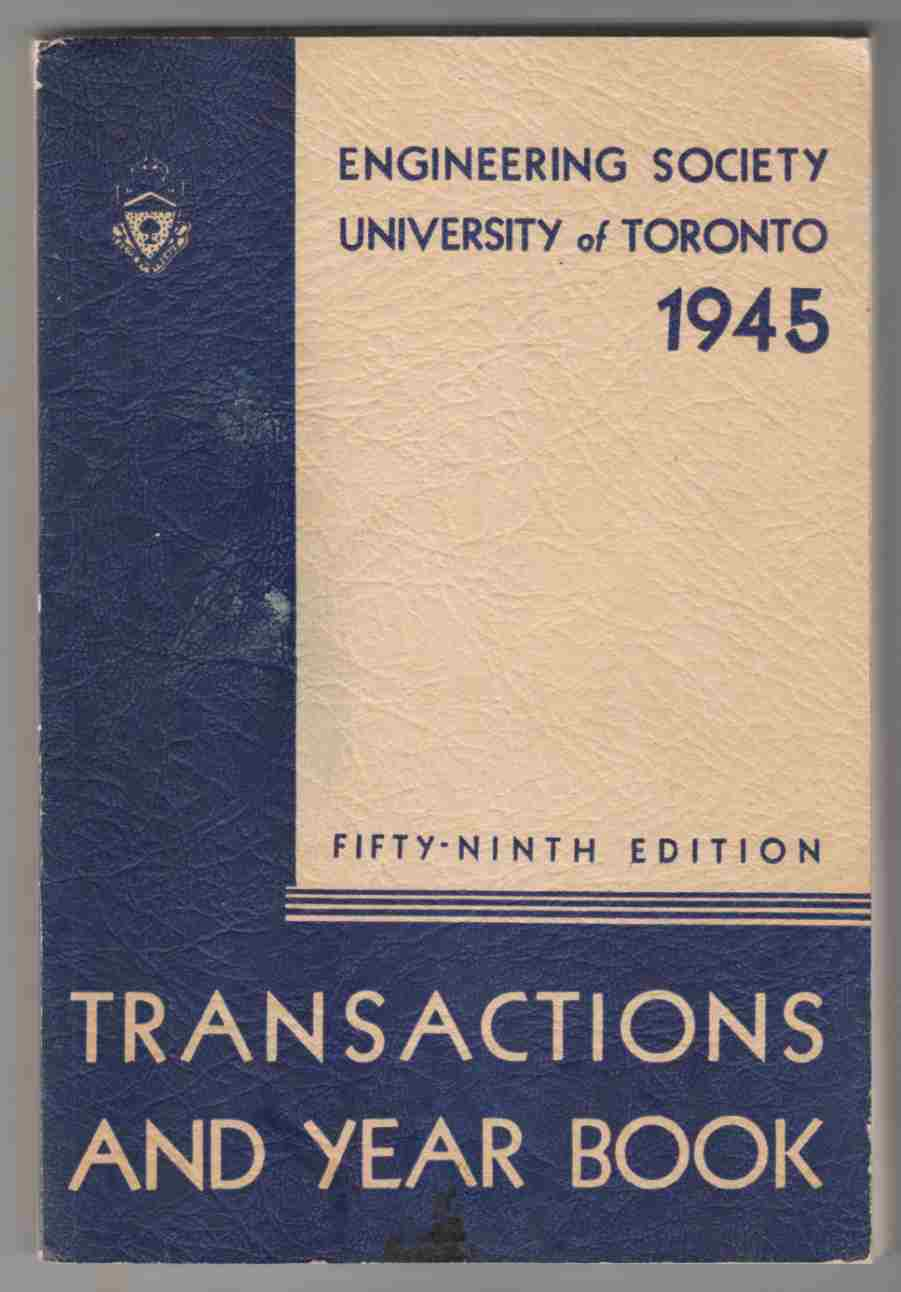Image for Transactions and Year Book of the University of Toronto Engineering Society Fifty-Ninth Edition
