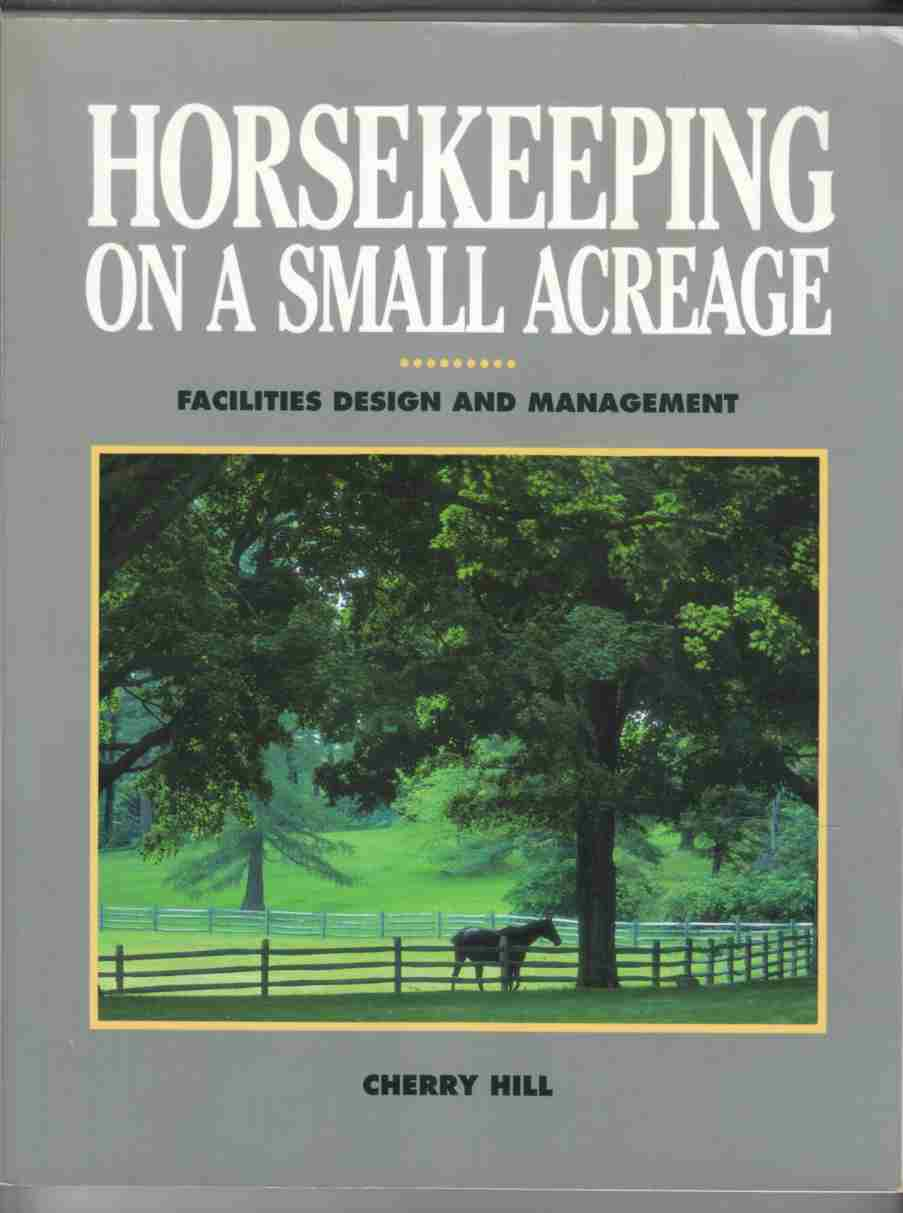 Image for Horsekeeping on a Small Acreage Facilities Design and Management