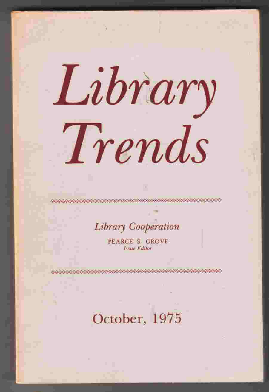 Image for Library Trends Volume 24 Number 2 October, 1975 Library Cooperation