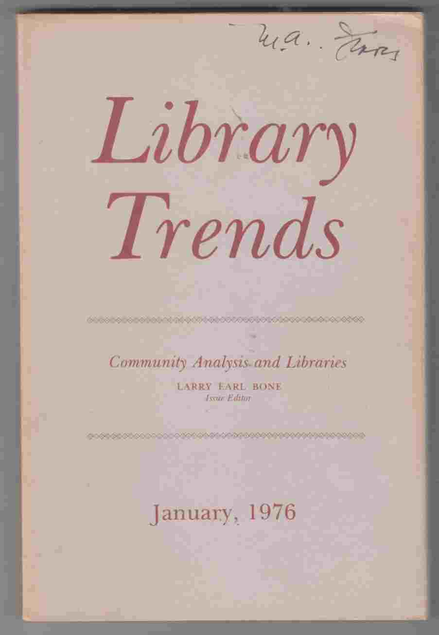 Image for Library Trends Volume 24 Number 3 January, 1976 Community Analysis and Libraries