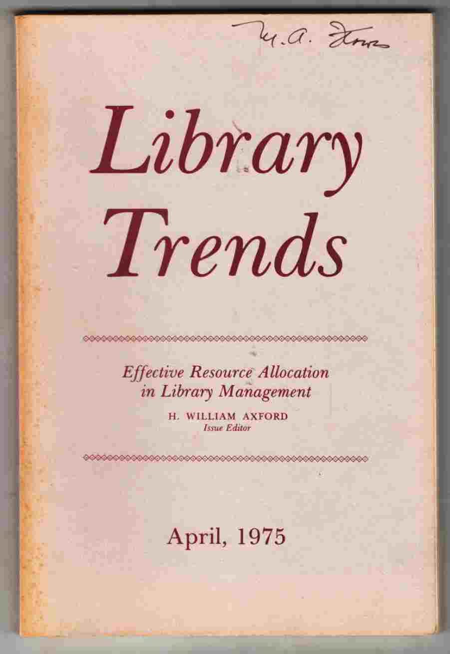 Image for Library Trends Volume 23 Number 4 April, 1975 Effective Resource Allocation in Library Management