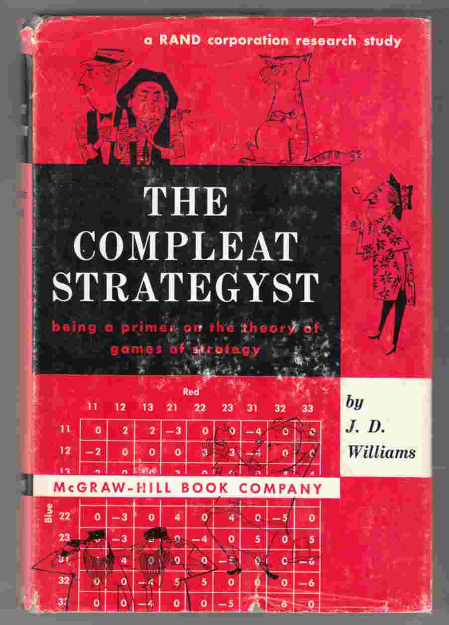 Image for The Compleat Strategyst Being a Primer on the Theory of Games of Strategy