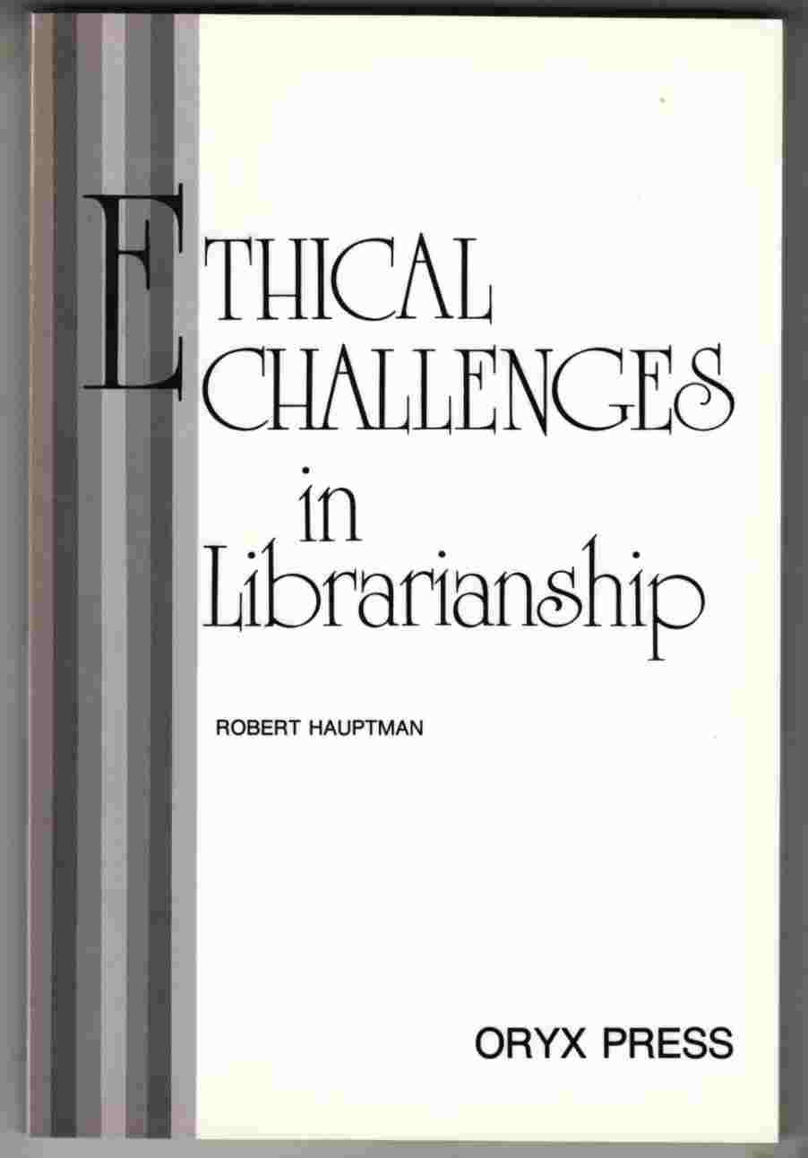 Image for Ethical Challenges in Librarianship