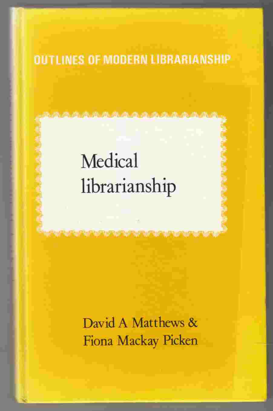 Image for Medical Librarianship