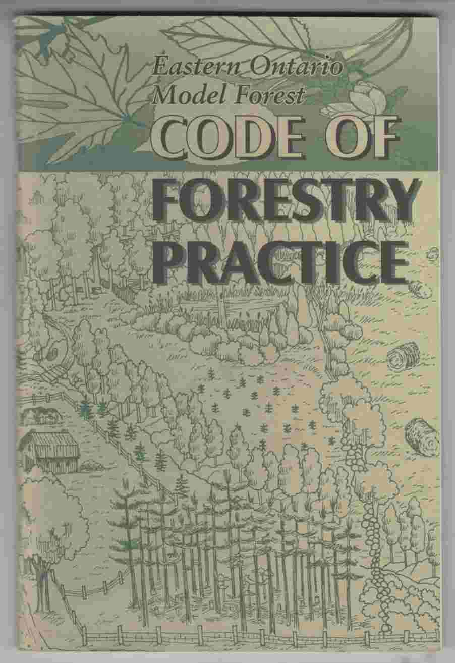 Image for Eastern Ontario Model Forest Code of Forestry Practice