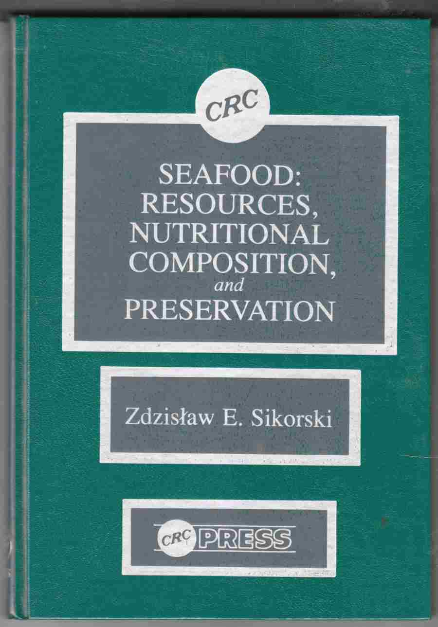 Image for Seafood: Resources, Nutritional Composition, and Preservation