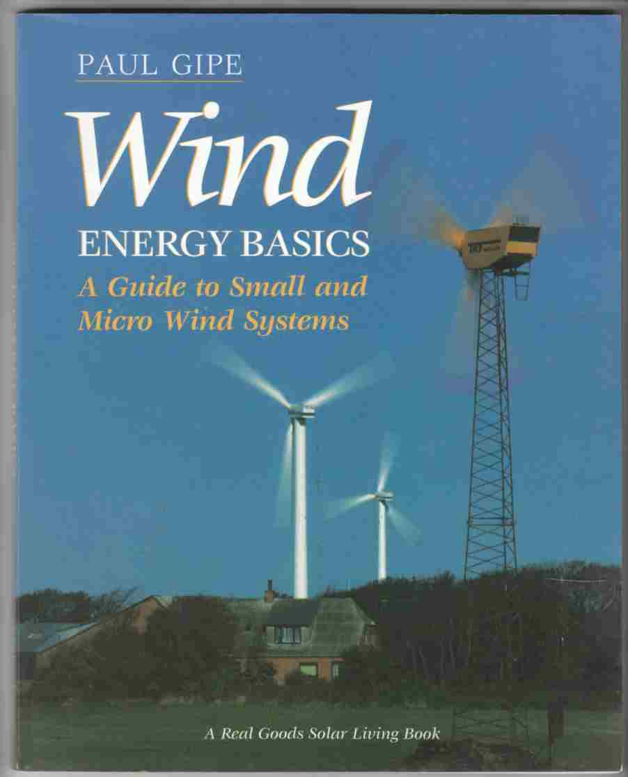 Image for Wind Energy Basics A Guide to Small and Micro Wind Systems