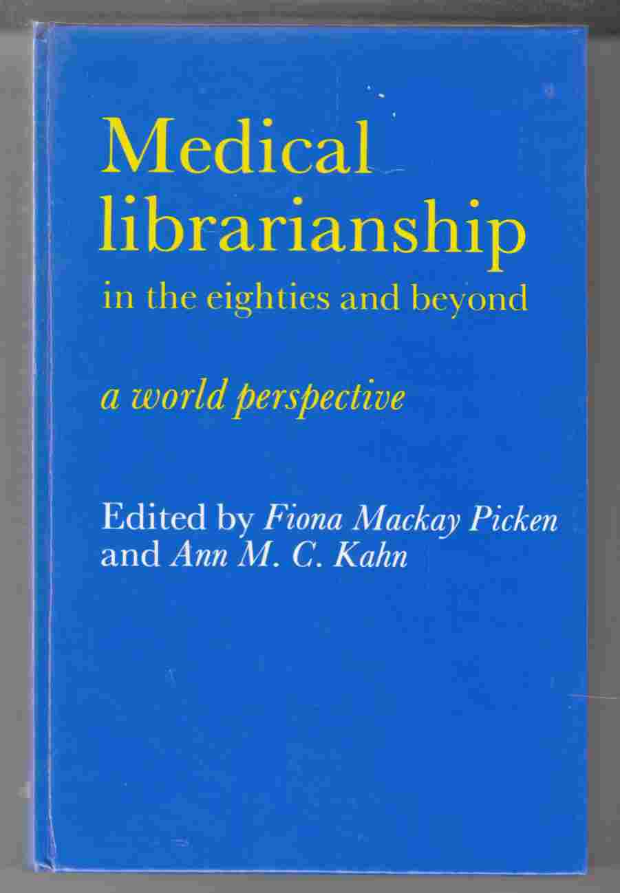 Image for Medical Librarianship in the Eighties and Beyond A World Perspective