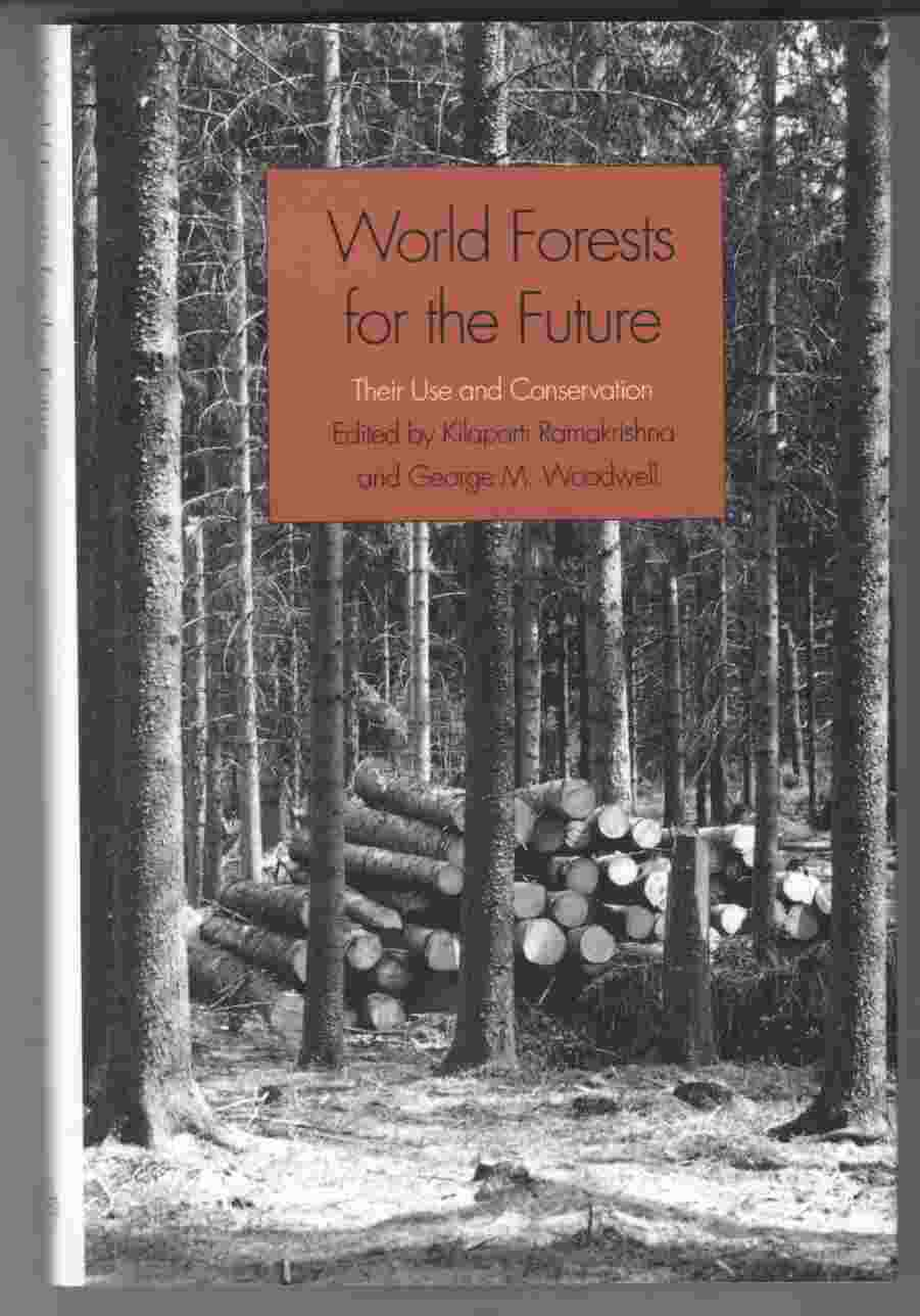 Image for World Forests for the Future Their Use and Conservation