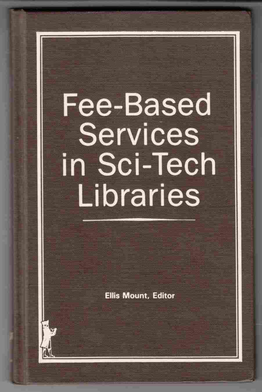 Image for Fee-Based Services in Sci-Tech Libraries