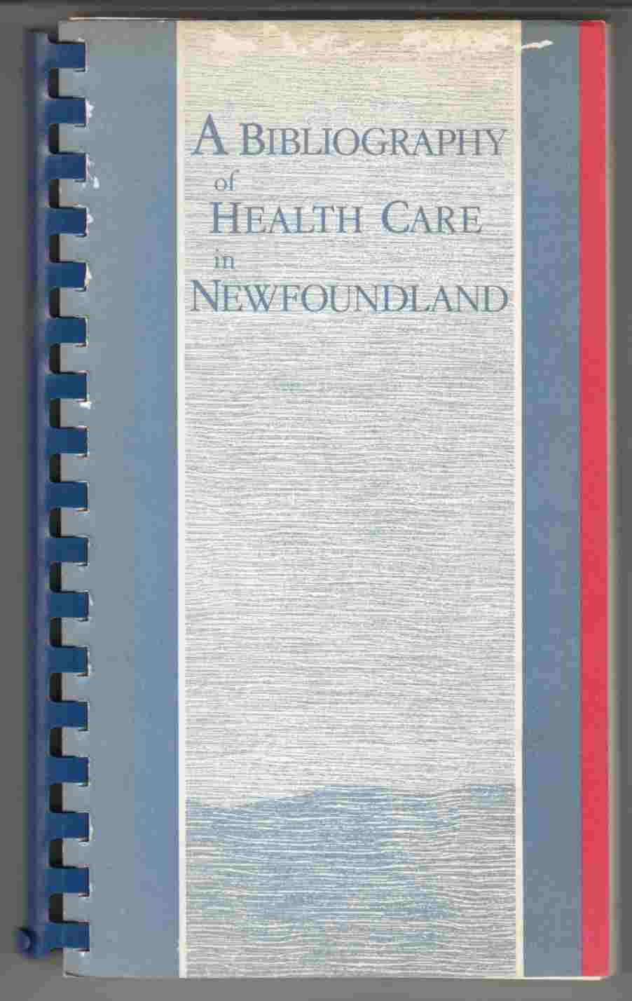 Image for A Bibliography of Health Care in Newfoundland