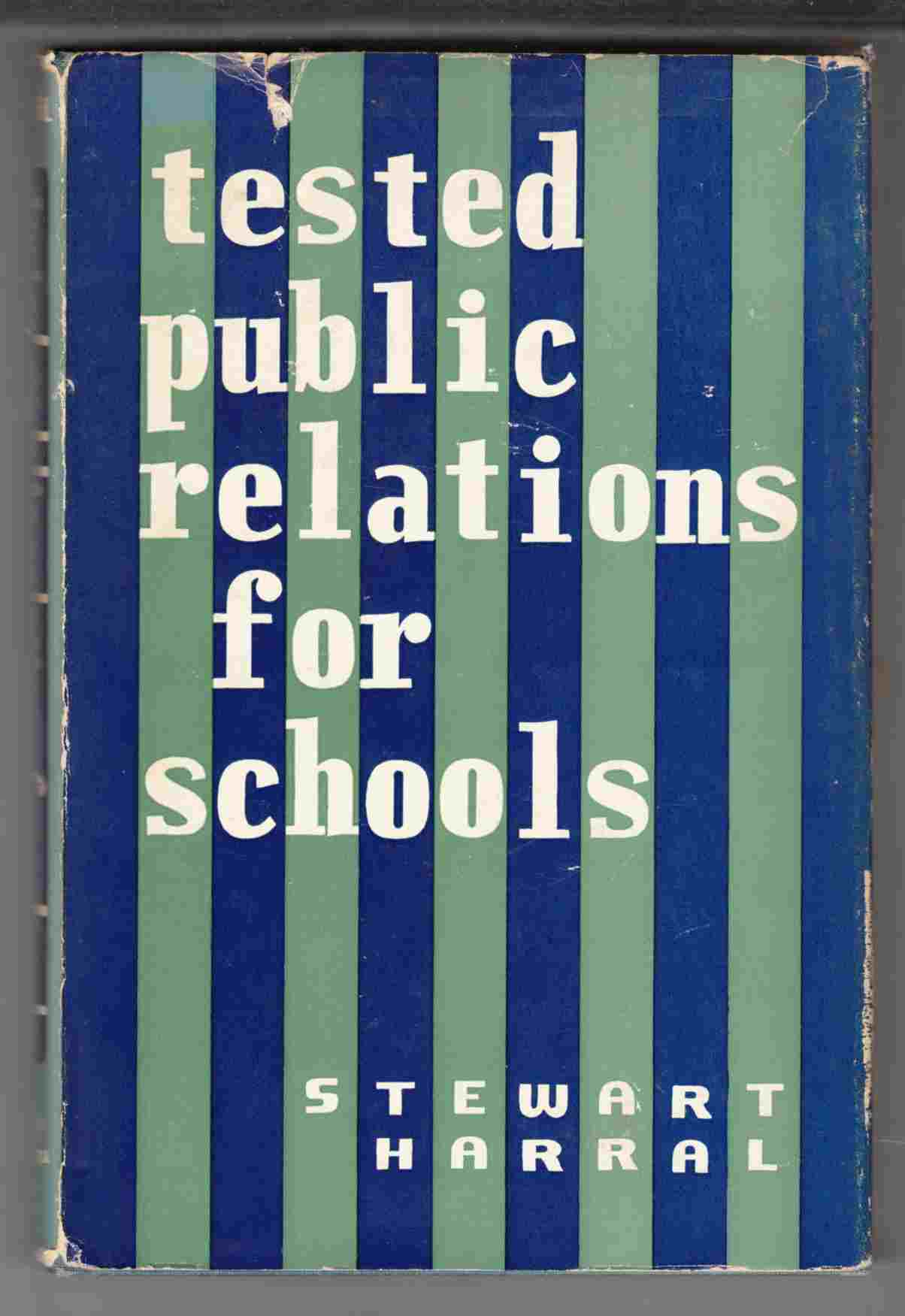 Image for Tested Public Relations for Schools