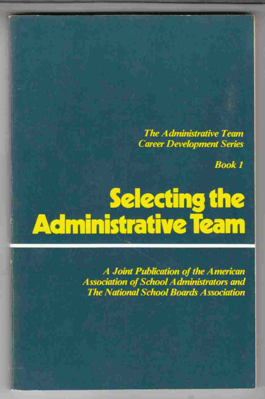 Image for Selecting the Administrative Team
