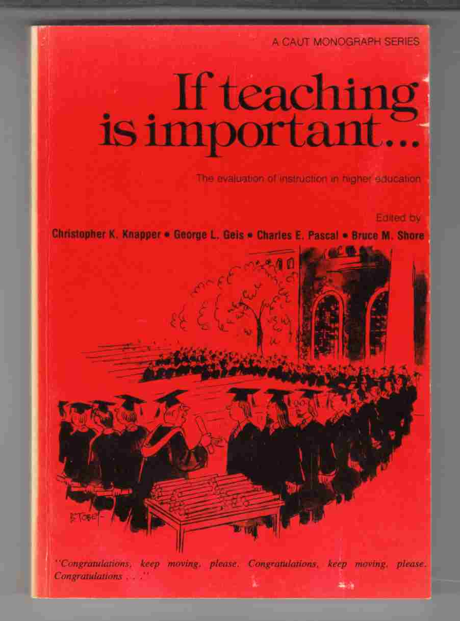 Image for If Teaching is Important ... The Evaluation of Instruction in Higher Education