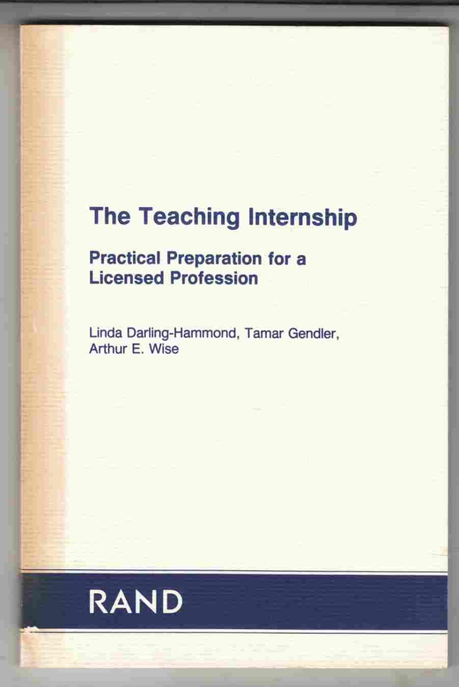 Image for The Teaching Internship Practical Preparation for a Licensed Profession