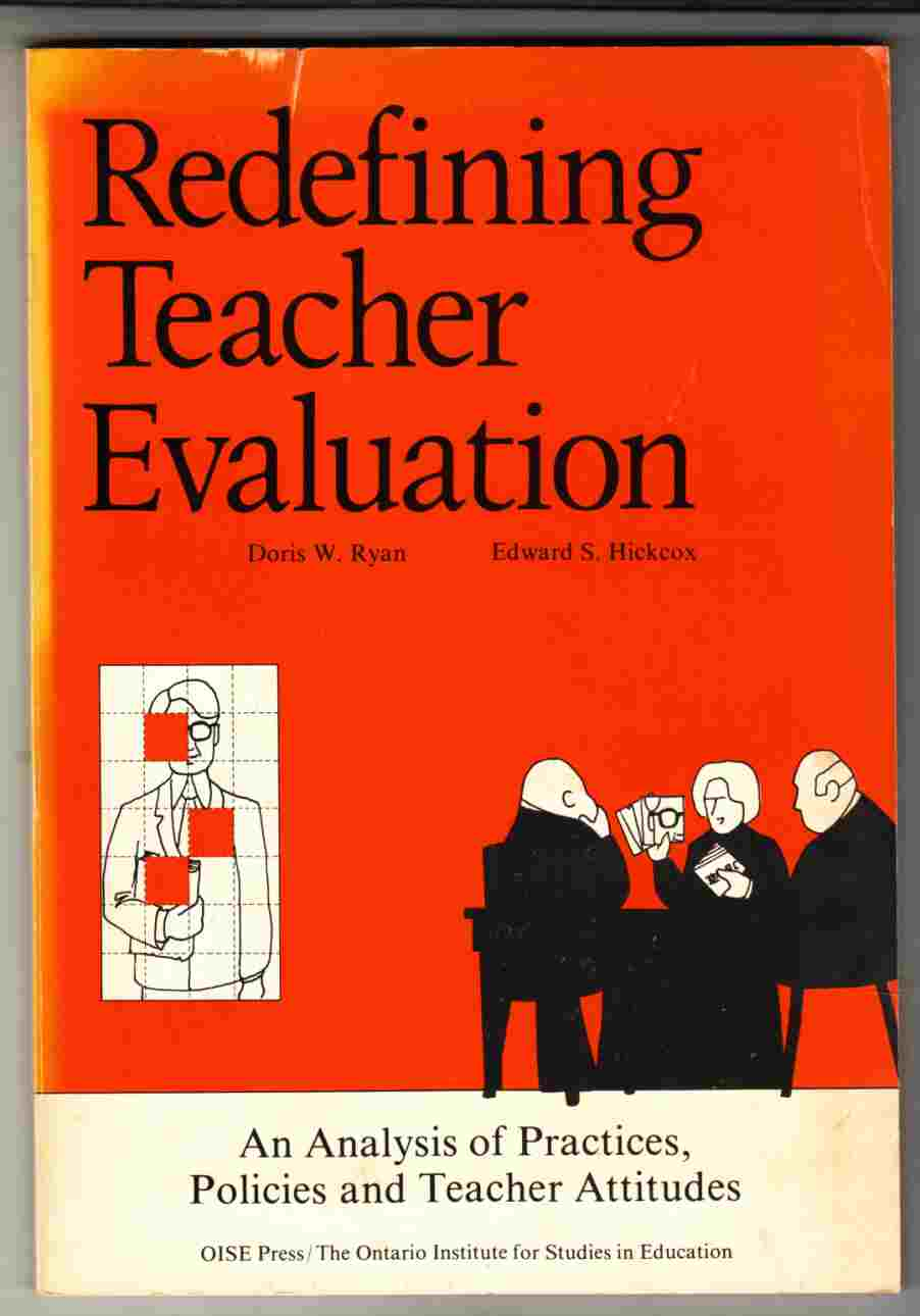 Image for Redefining Teacher Evaluation An Analysis of Practices, Policies and Teacher Attitudes