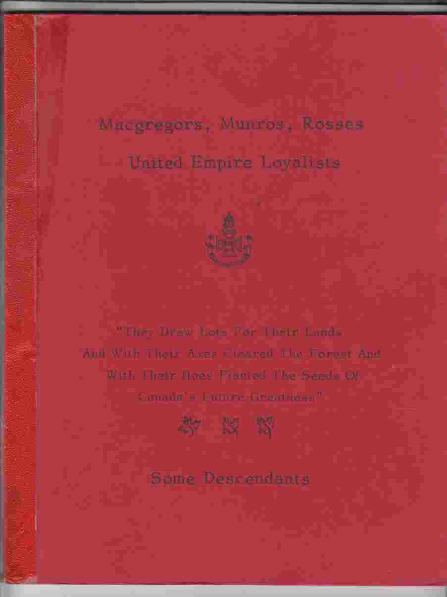 Image for Macgregors, Munros, Rosses United Empire Loyalists Some Descendants