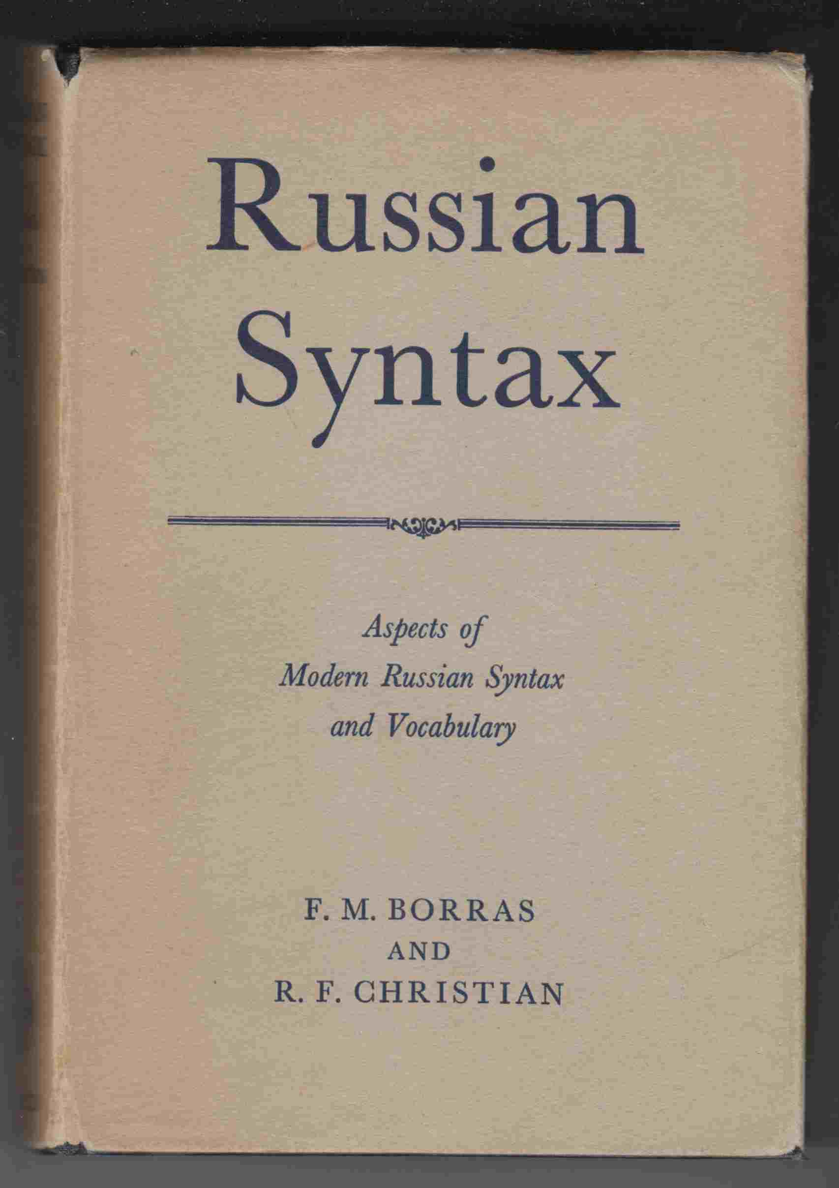 Image for Russian Syntax Aspects of Modern Russian Syntax and Vocabulary
