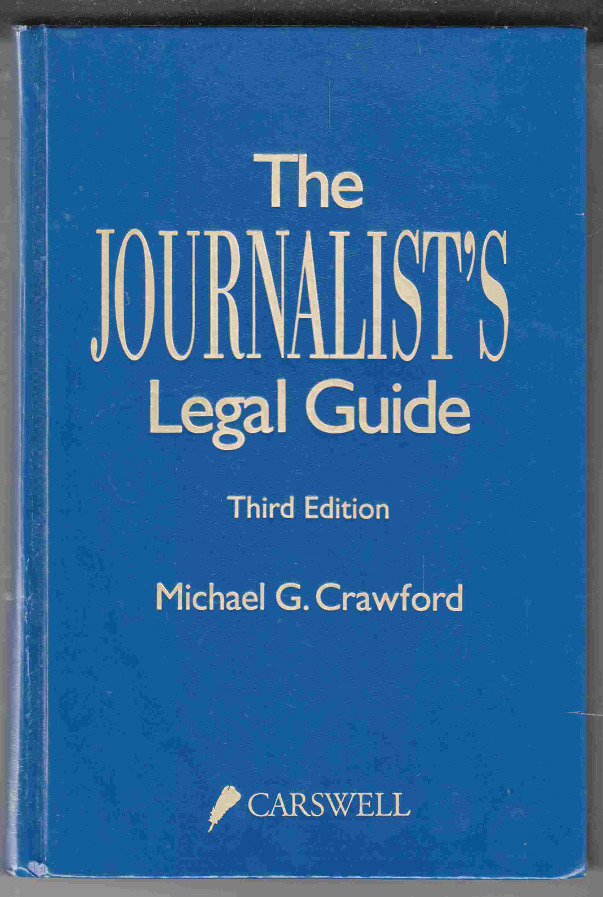 Image for The Journalist's Legal Guide Third Edition