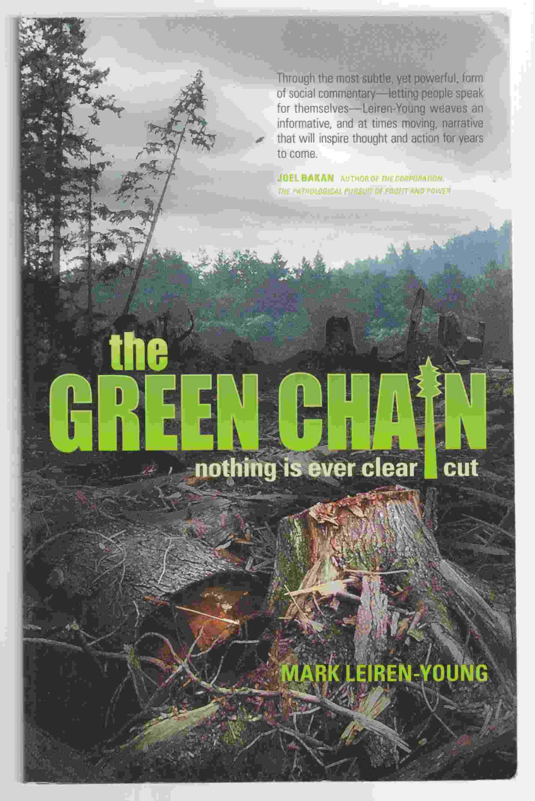 Image for The Green Chain Nothing is Ever Clear Cut