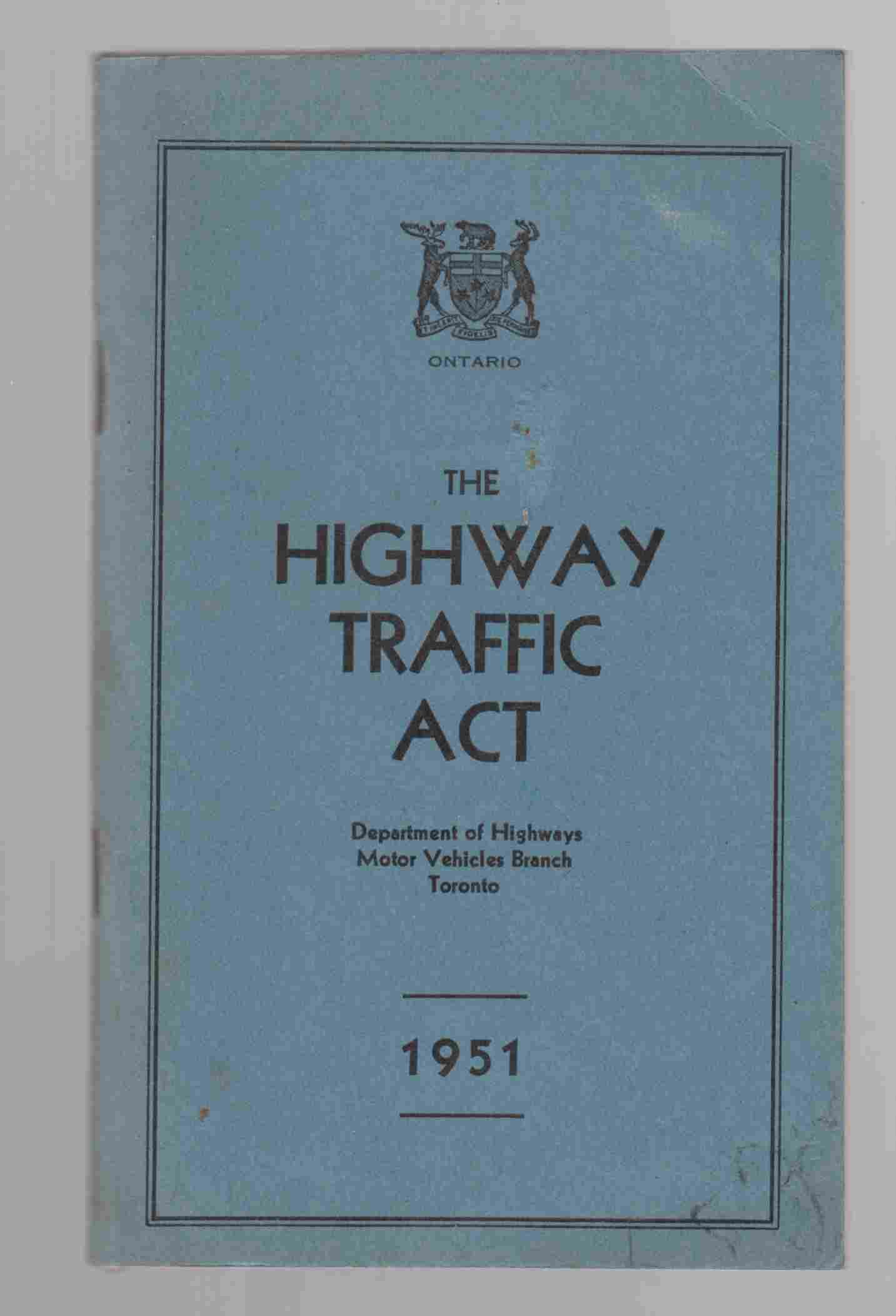 Image for The Highway Traffic Act Revised Statutes of Ontario, Chapter 167