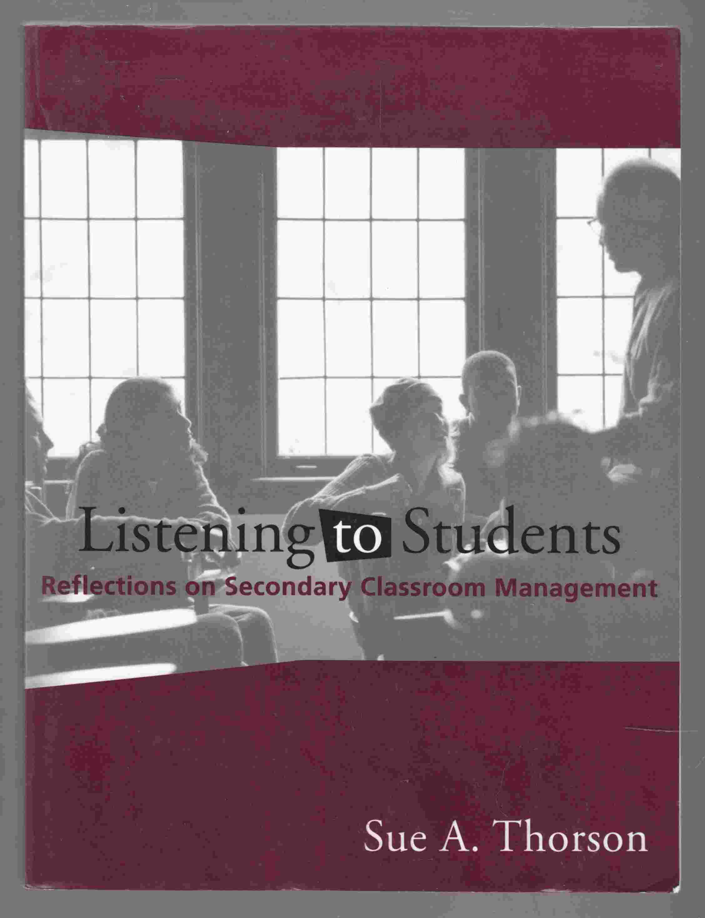 Image for Listening to Students Reflections on Secondaty Classroom Management