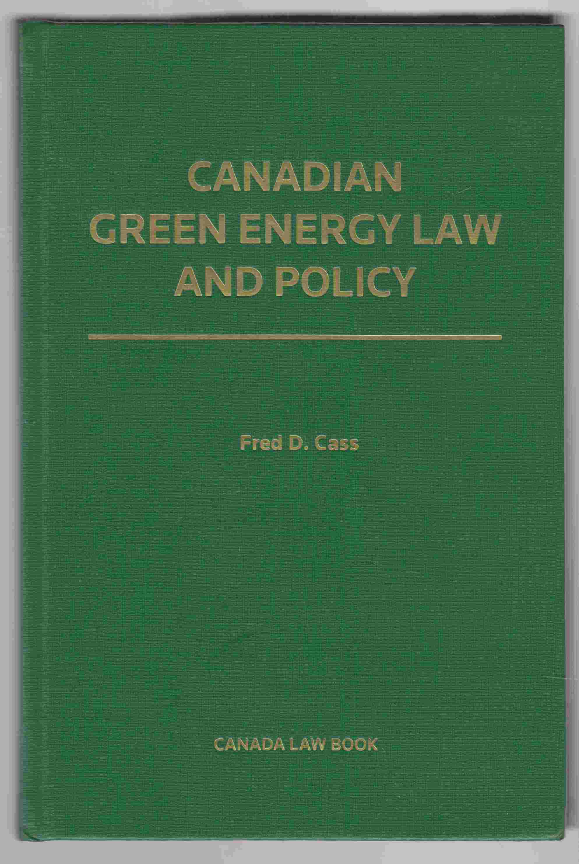 Image for Canadian Green Energy Law and Policy