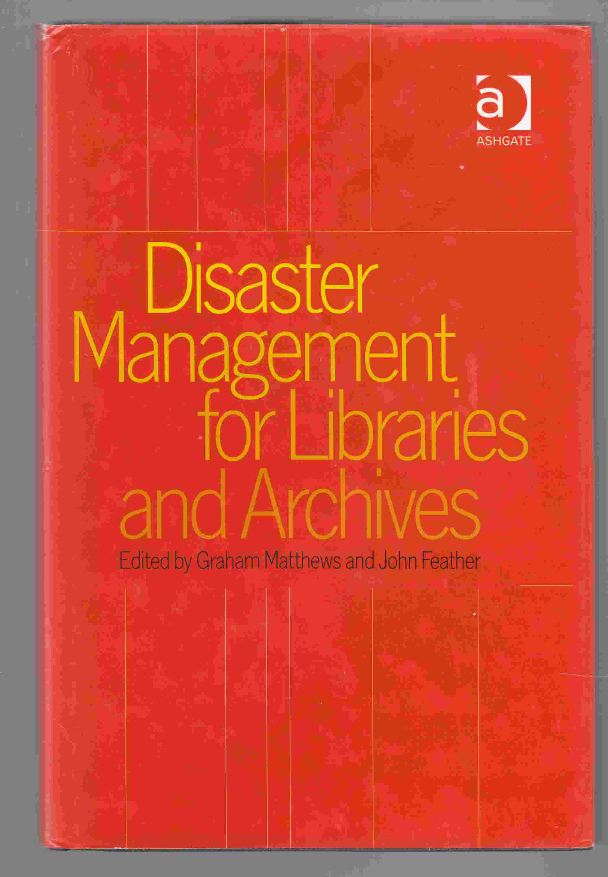 Image for Disaster Management for Libraries and Archives