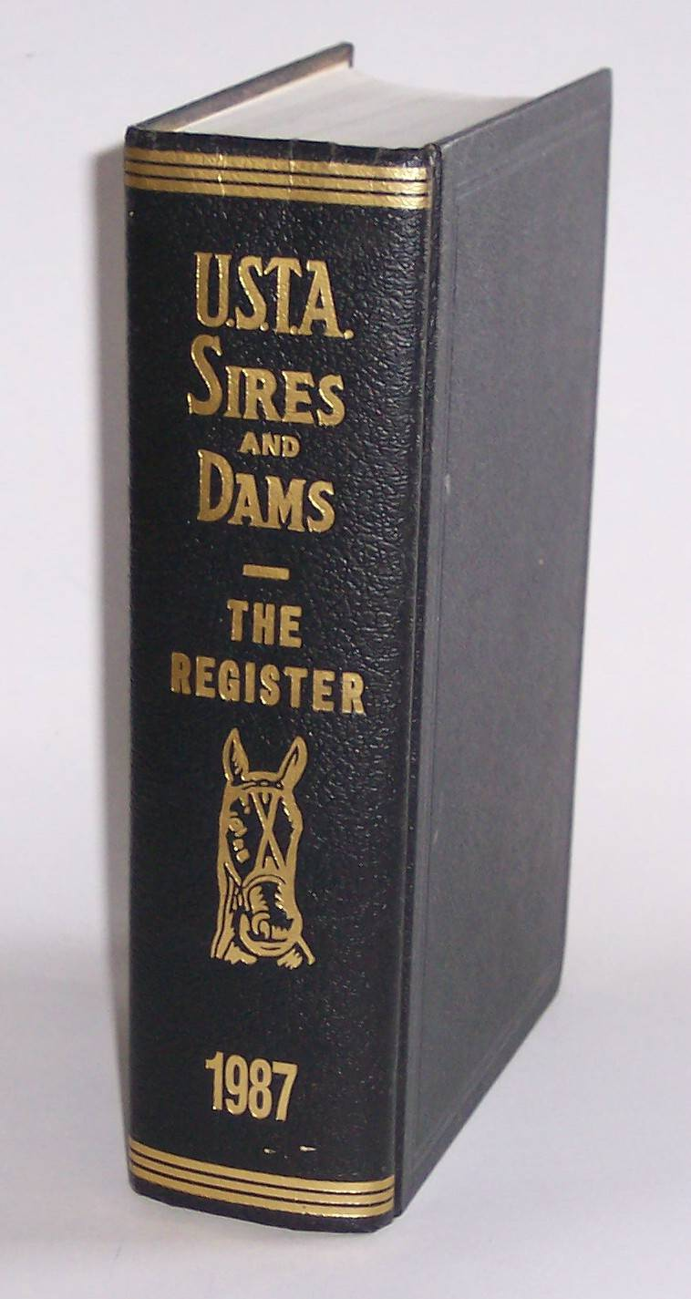 Image for Standardbred Sires and Dams Combined with the Trotting Register Volume 76 of the Trotting Register for 1987
