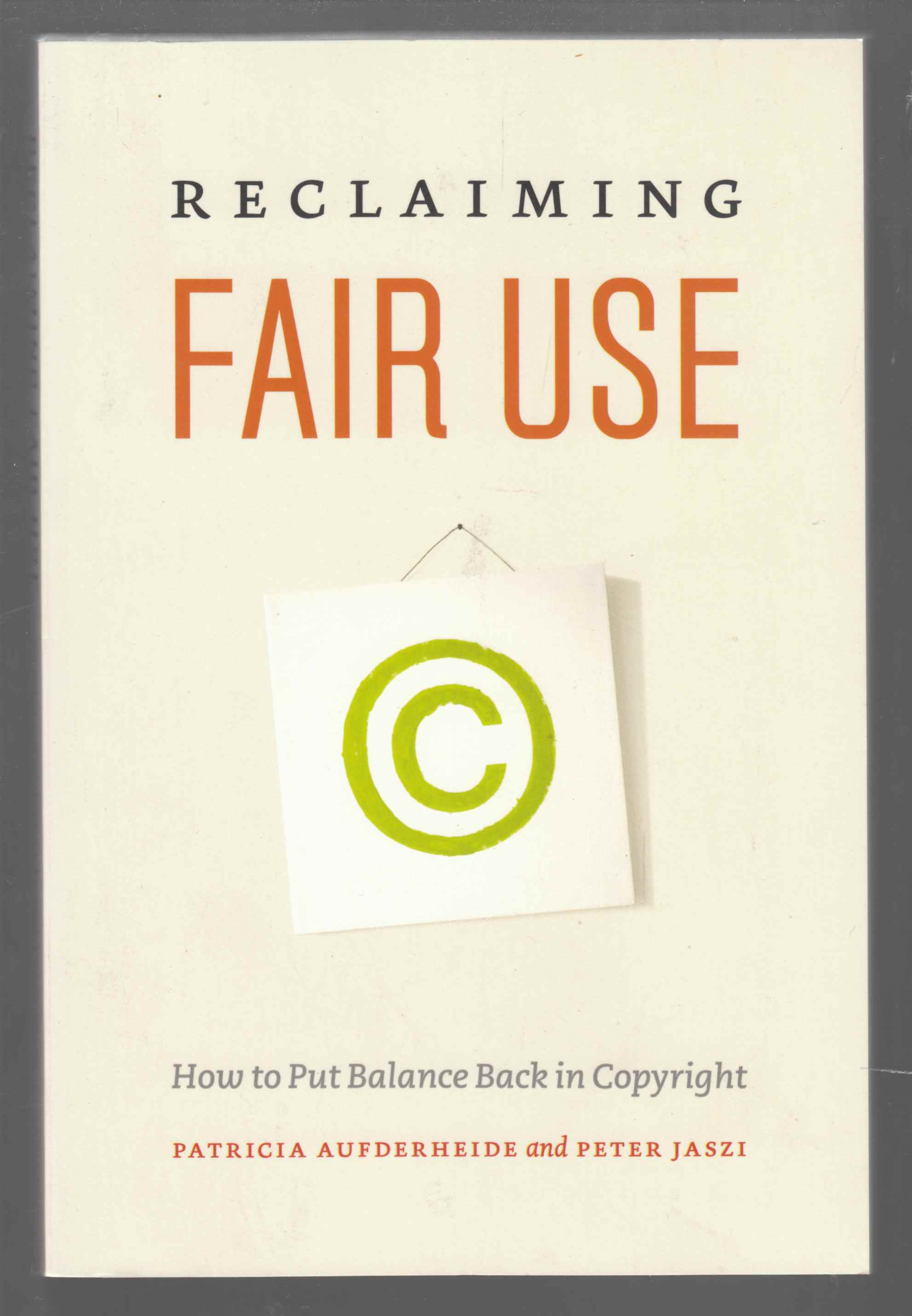 Image for Reclaiming Fair Use How to Put Balance Back in Copyright