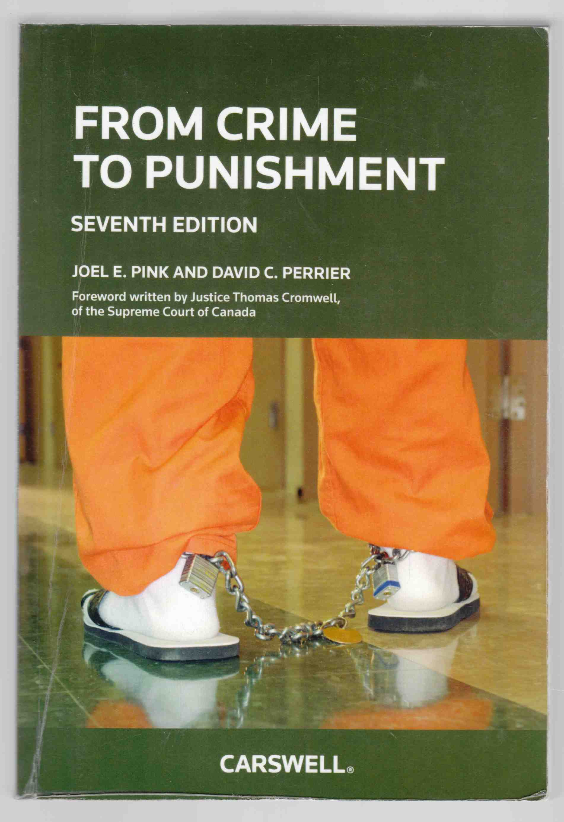 Image for From Crime to Punishment:  An Introduction to the Criminal Law System Seventh Edition