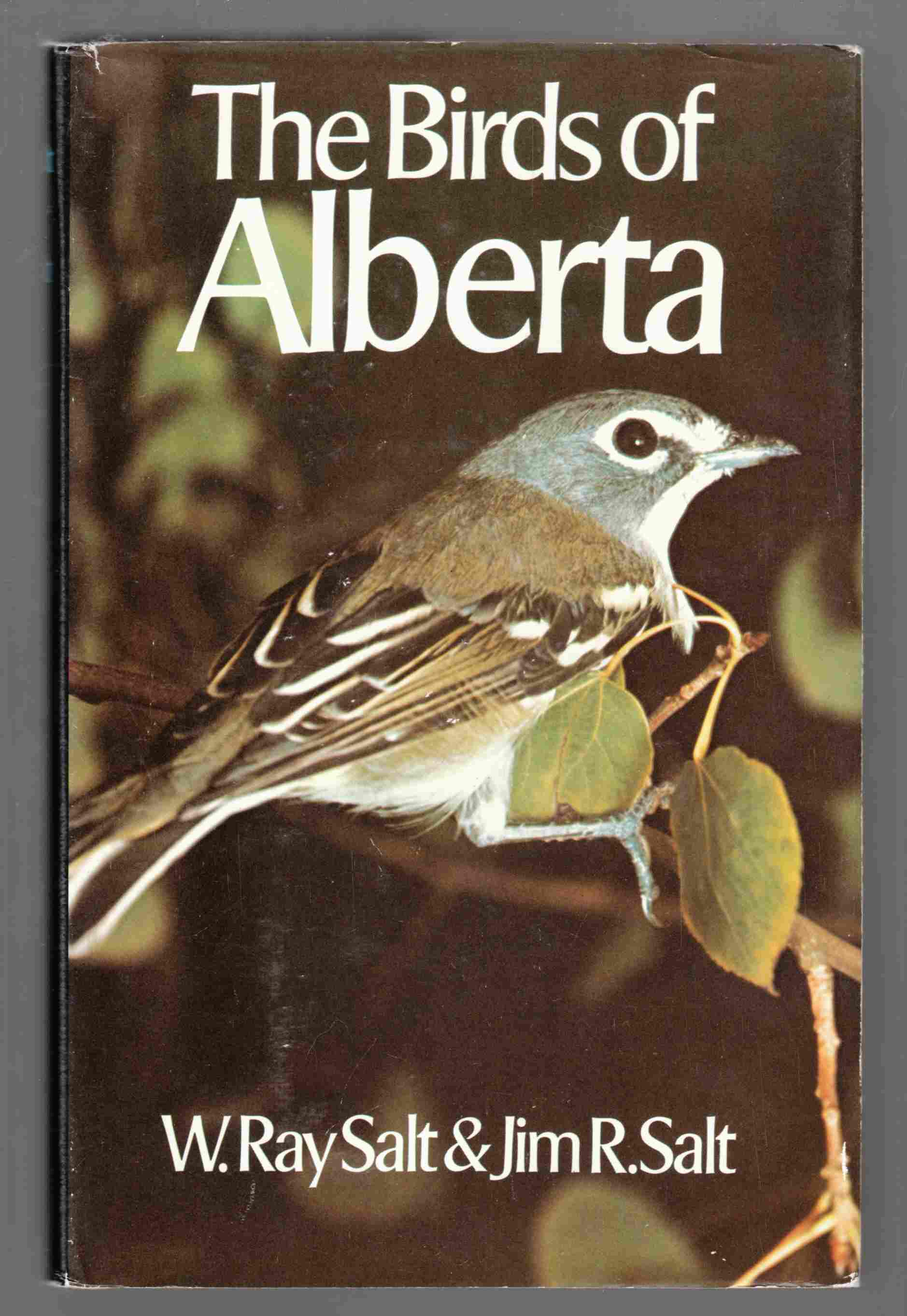Image for The Birds of Alberta With Their Ranges in Saskatchewan and Manitoba