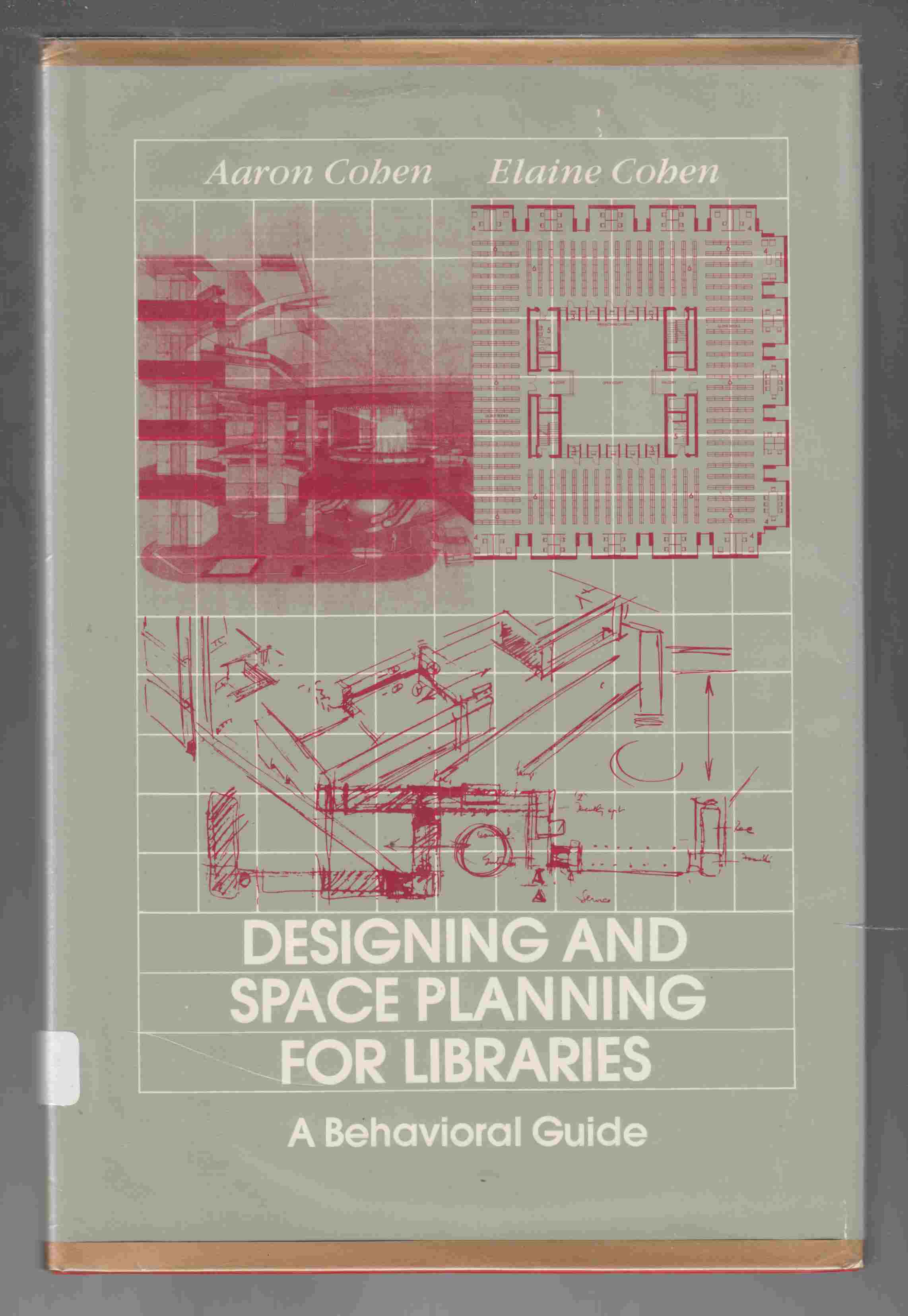 Image for Designing and Space Planning for Libraries A Behavioural Guide