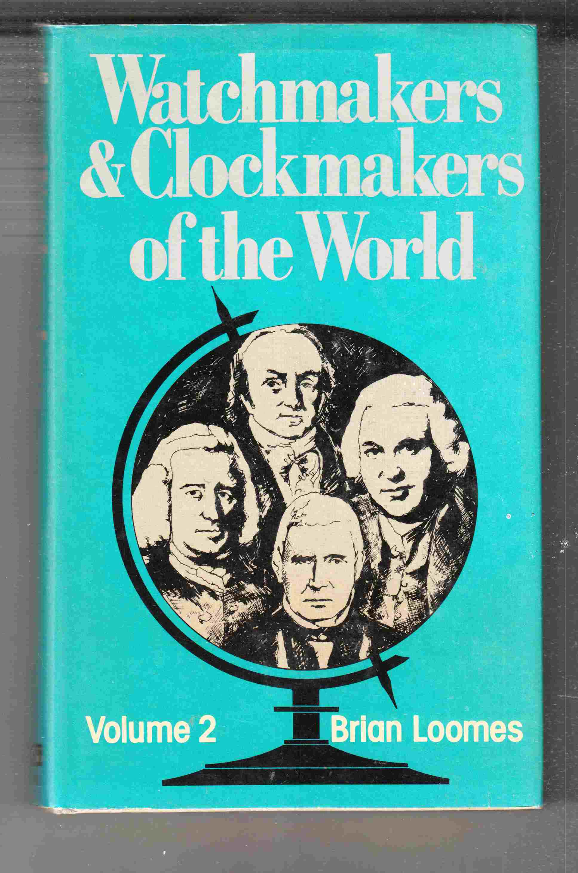 Image for Watchmakers and Clockmakers of the World Volume 2