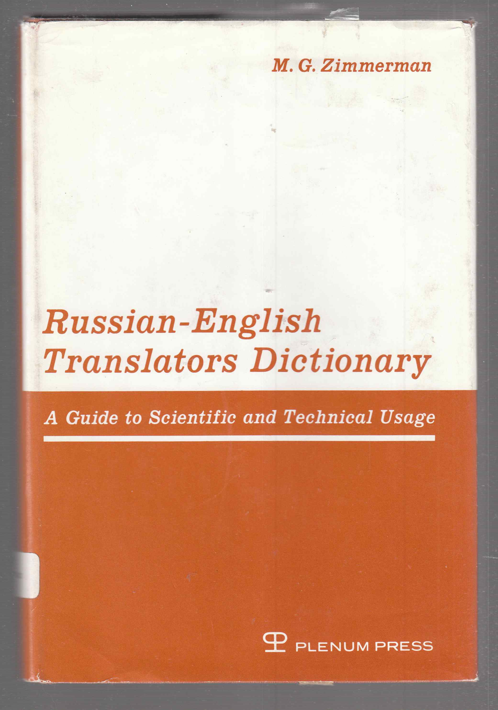 Image for Russian-English Translators Dictionary A Guide to Scientific and Technical Usage