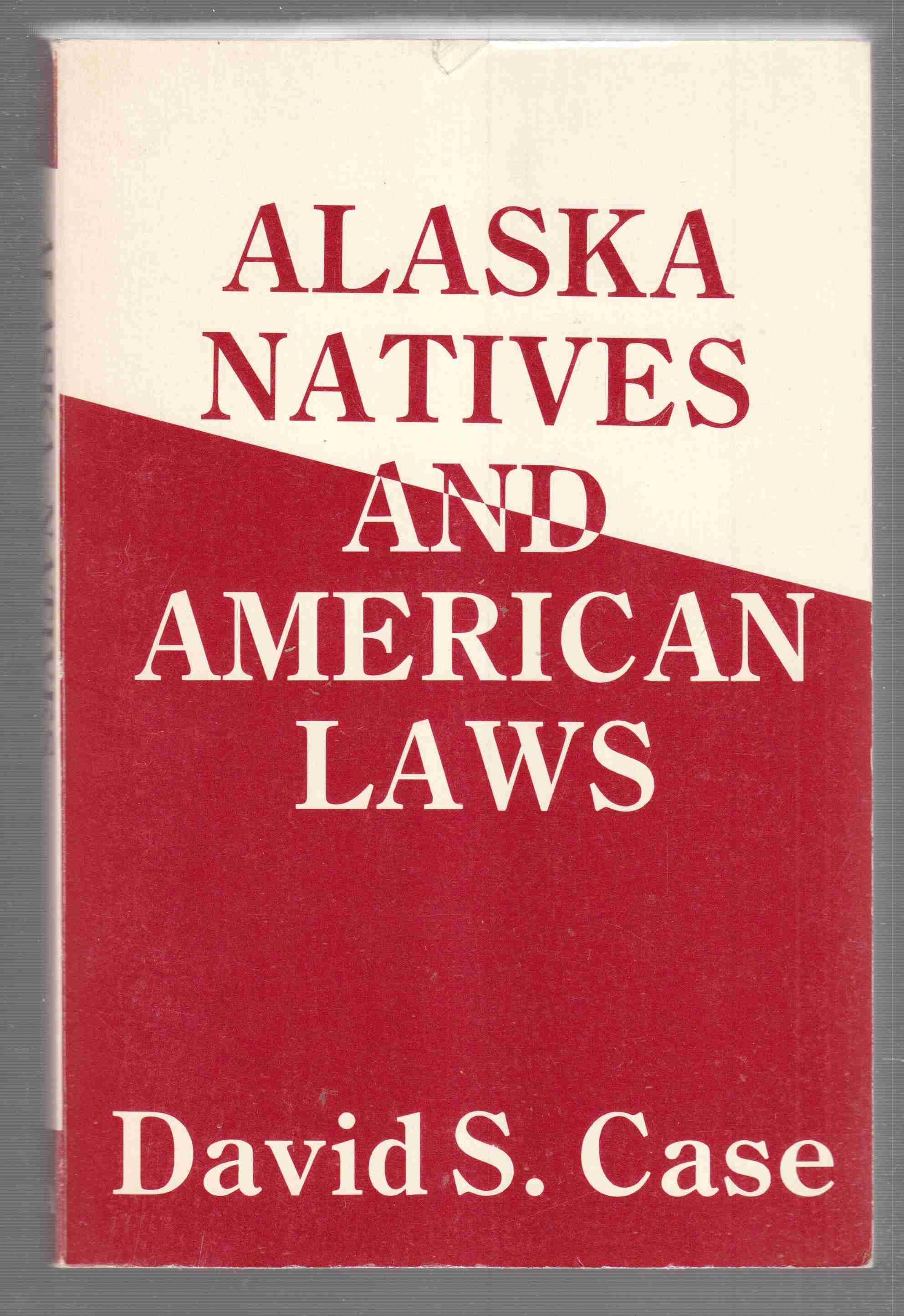 Image for Alaska Natives and American Laws