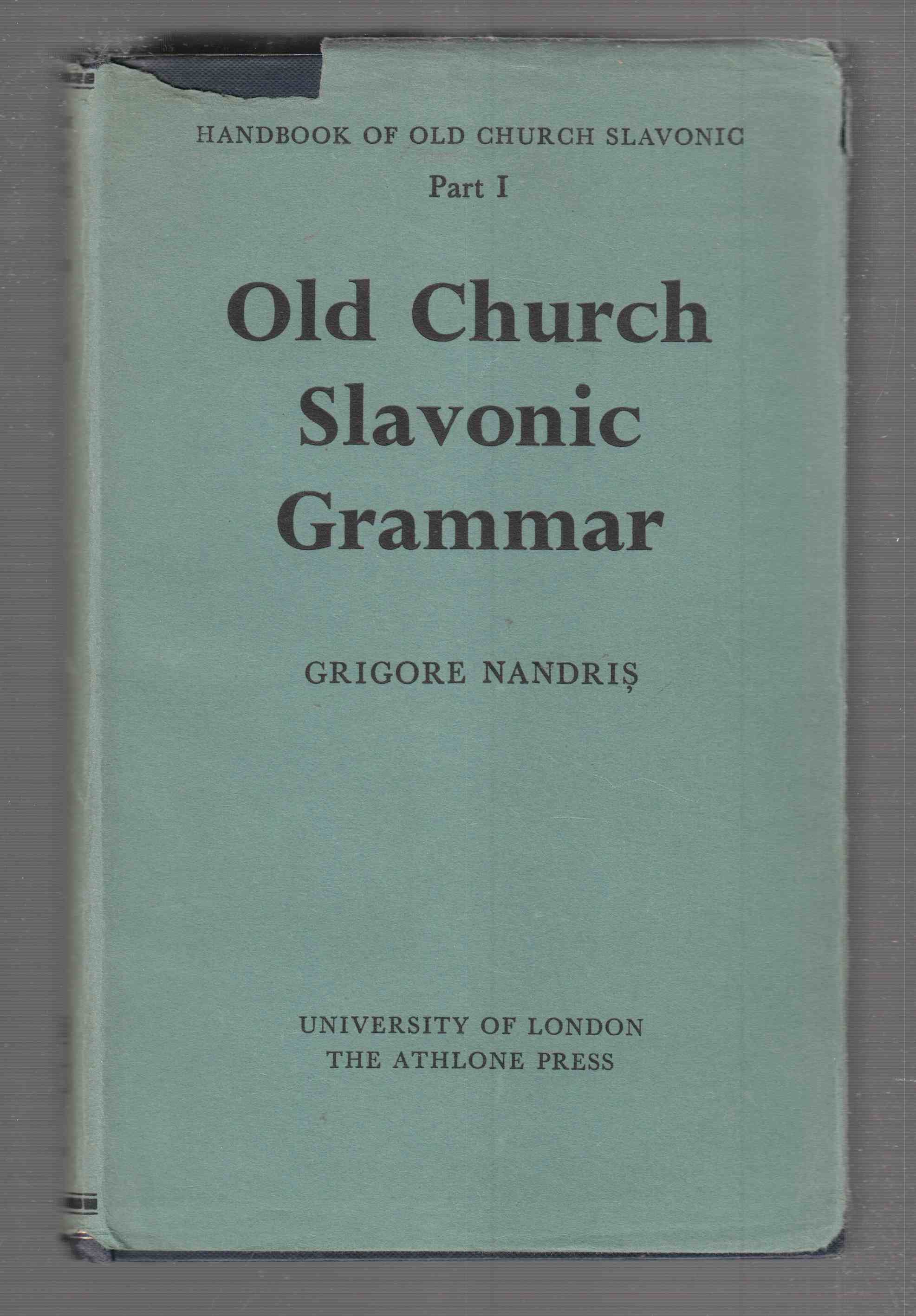 Image for Old Church Slavonic Grammar Handbook of Old Church Slavonic Part 1